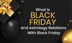 What Is Black Friday And Astrology Connection With Black Friday