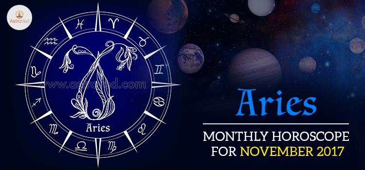 November 2017 Aries Monthly Horoscope ,Aries November 2017