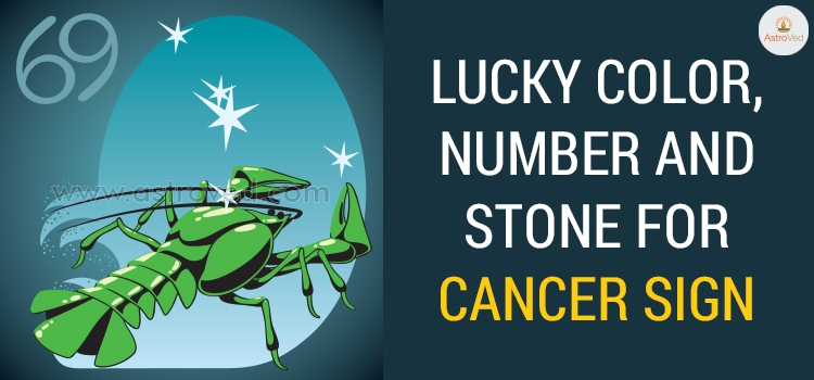 Cancer Lucky Color, Cancer Lucky Number ,Cancer Lucky Stone - 2019