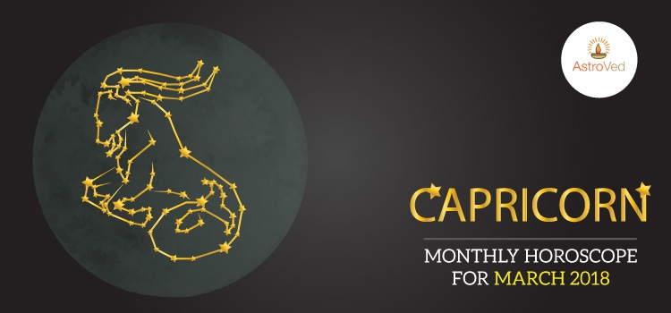 March 2018 Capricorn Monthly Horoscope ,Capricorn March 2018