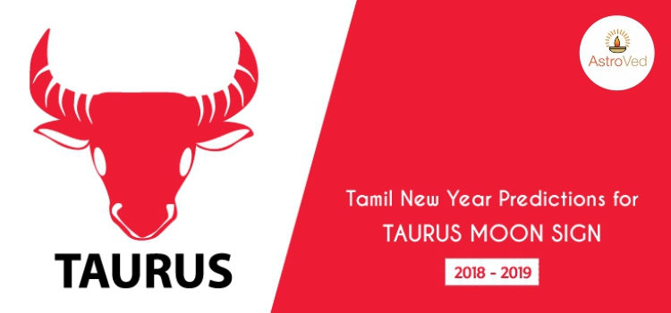 Tamil New Year Predictions for Taurus Moon Sign 2018 - 2019