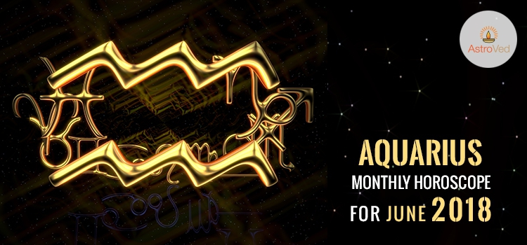 1fa4d0135 June 2018 Aquarius Monthly Horoscope, Aquarius June 2018 Horoscope