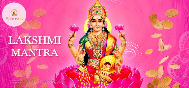 Lakshmi Mantra, Laxmi Mantra, Mahalakshmi Mantra