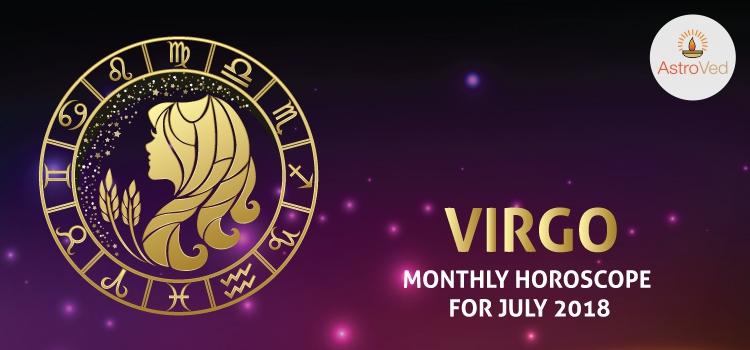 July 2018 Virgo Monthly Horoscope, Virgo July 2018 Horoscope
