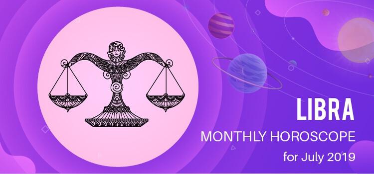 July 2019 Libra Monthly Horoscope Predictions, Libra July 2019 Horoscope