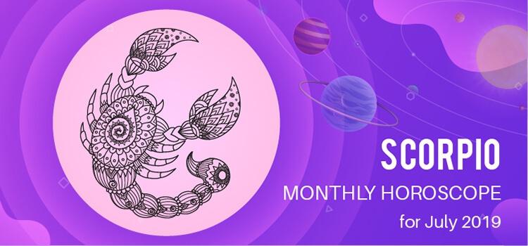 July 2019 Scorpio Monthly Horoscope Predictions, Scorpio