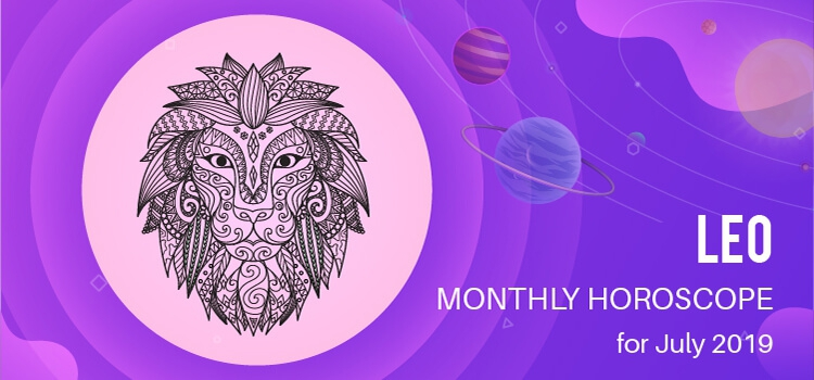 July 2019 Leo Monthly Horoscope Predictions, Leo July 2019