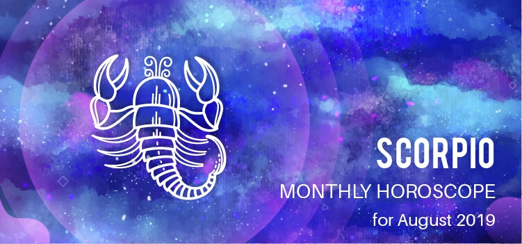 August 2019 Scorpio Monthly Horoscope Predictions, Scorpio