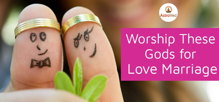 Worship These Gods for Love Marriage