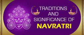Traditions and Significance of Navratri