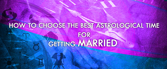Astrological Time for Getting Married