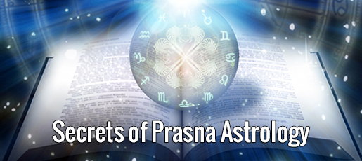 Secrets of Prasna Astrology
