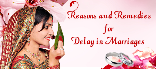 Remedies for Delay in Marriages