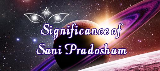 Significance of Sani Pradosham