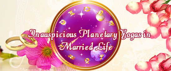 Planetary Yogas in Married Life