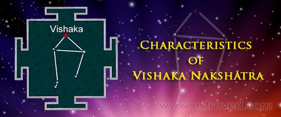 Characteristics of Vishaka Nakshatra