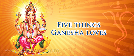five-things-ganesha-loves