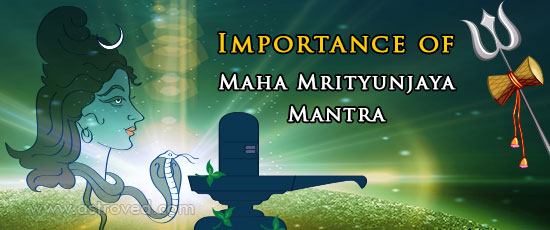 importance-of-maha-mrityunjaya-mantra