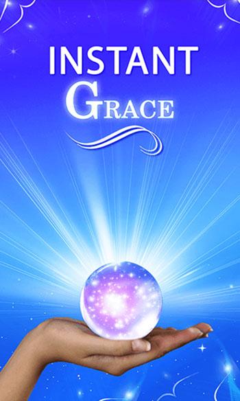 Instant Grace