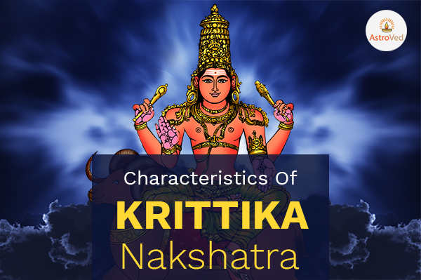 Characteristics of Krittika Nakshatra