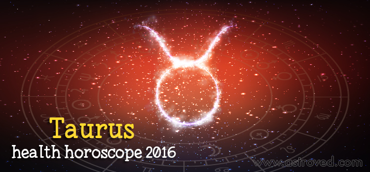 taurus-health-horoscope-2016