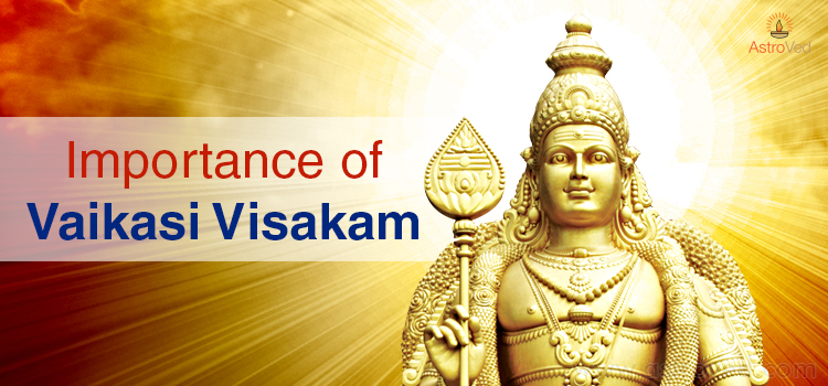 impartance-of-vaikasi-visakam