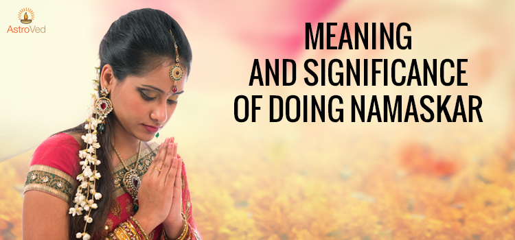 meaning-and-significance-of-doing-namaskar