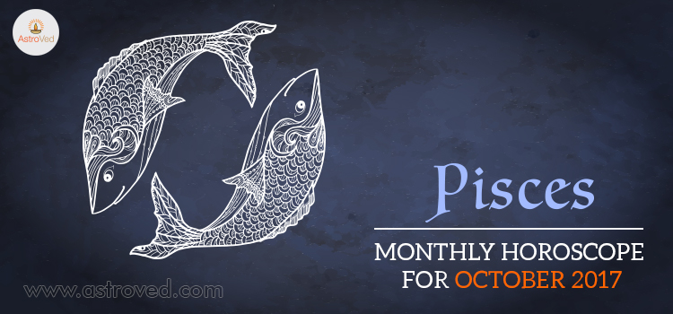 October 2017 Pisces Monthly Horoscope