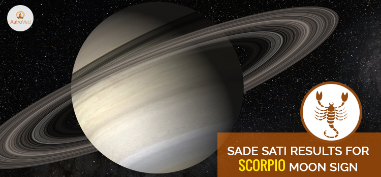Sade Sati Results For Scorpio Moon Sign