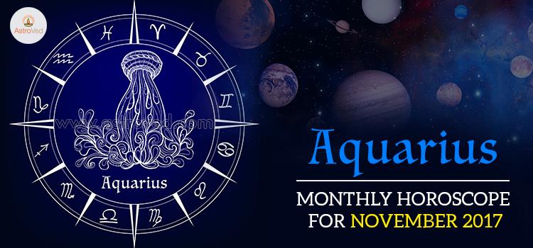 November 2017 Aquarius Monthly Horoscope