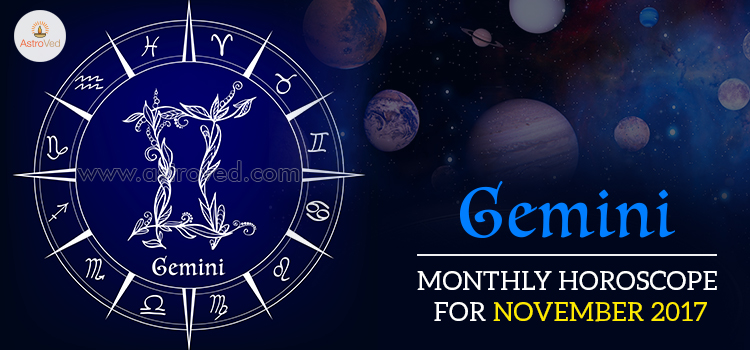 November 2017 Gemini Monthly Horoscope