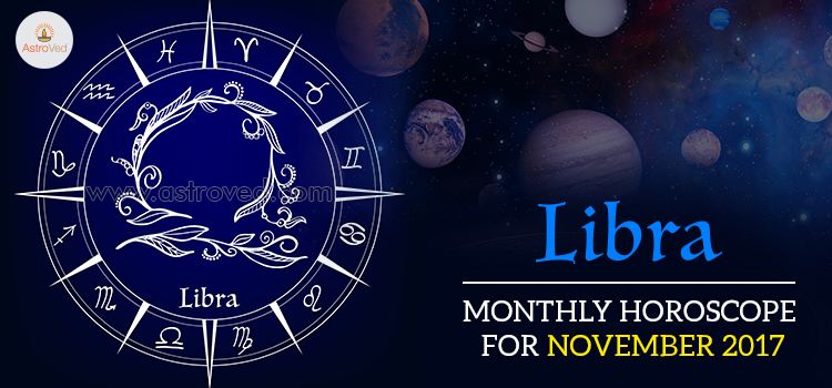 November 2017 Libra Monthly Horoscope