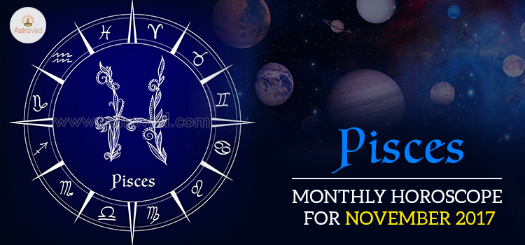 November 2017 Pisces Monthly Horoscope