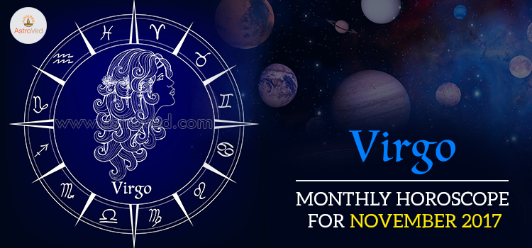 November 2017 Virgo Monthly Horoscope