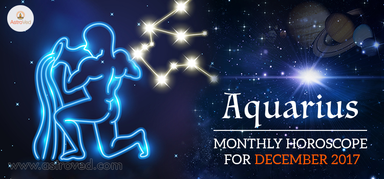 December 2017 Aquarius Monthly Horoscope
