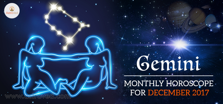 December 2017 Gemini Monthly Horoscope