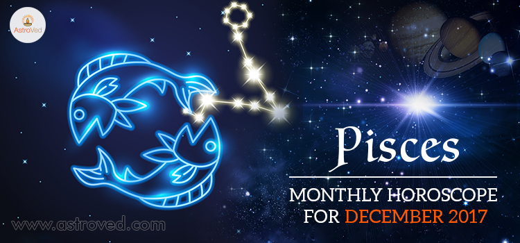 December 2017 Pisces Monthly Horoscope