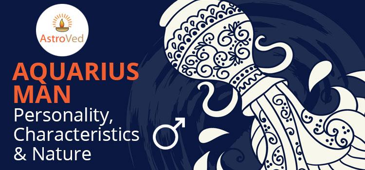 Aquarius Man : Personality, Characteristics & Nature