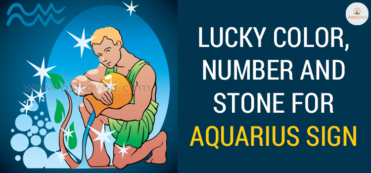 Lucky Color, Number and Stone for Aquarius Sign