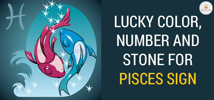 Lucky Color, Number and Stone for Pisces Sign