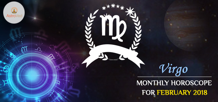 February 2018 Virgo Monthly Horoscope