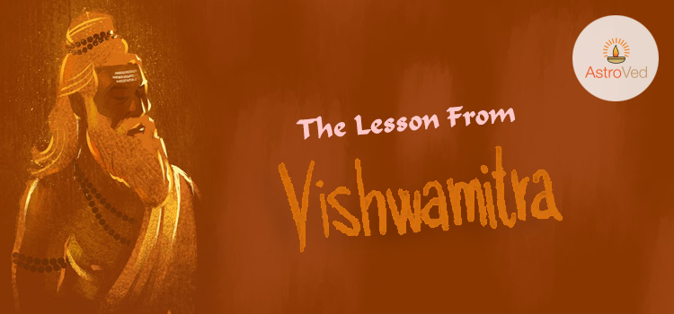 THE LESSON FROM VISWAMITRA