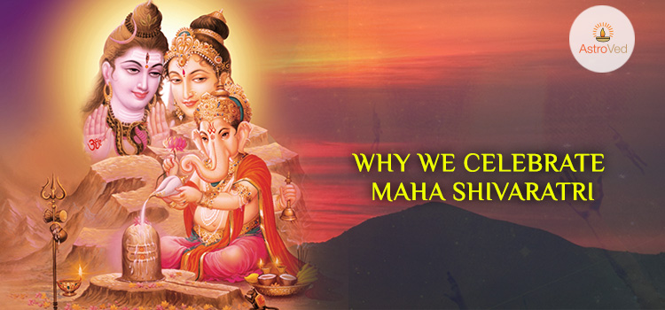 Why We Celebrate Maha Shivratri