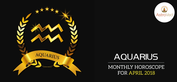 april-2018-aquarius-monthly-horoscope