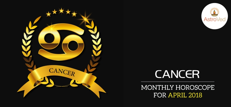 Cancer April Monthly Horoscope 2018