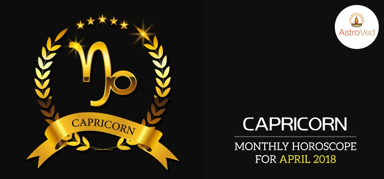 Capricorn April month horoscope 2018