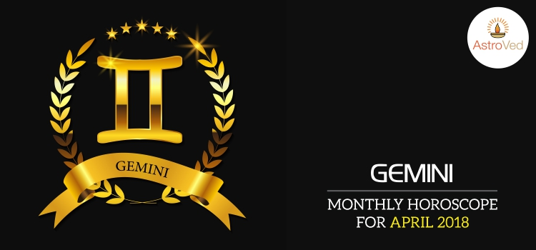 april-2018-gemini-monthly-horoscope
