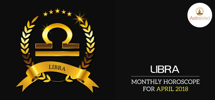 april-2018-libra-monthly-horoscope