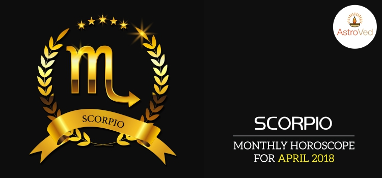 april-2018-scorpio-monthly-horoscope