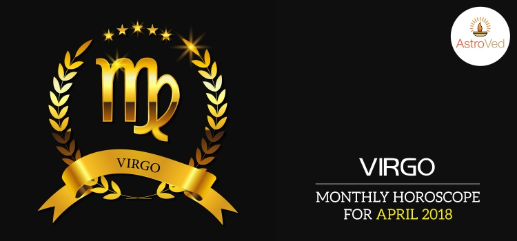 april-2018-virgo-monthly-horoscope